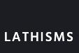 Lathisms