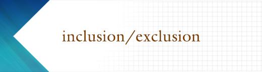 inclusion/exclusion